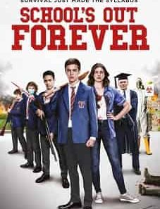 School's-Out-Forever-2021