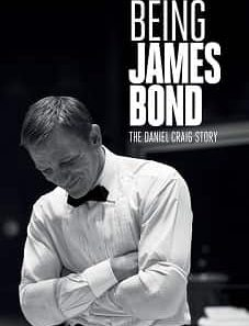 Being James Bond: The Daniel Craig Story 2021